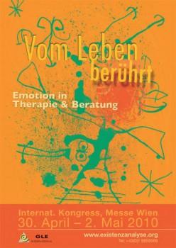 """Internationaler Kongress 2010 """"vom Leben berührt - Emotion in Therapie & Beratung"""""""